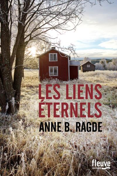 LES LIENS ETERNELS RAGDE ANNE B. FLEUVE NOIR