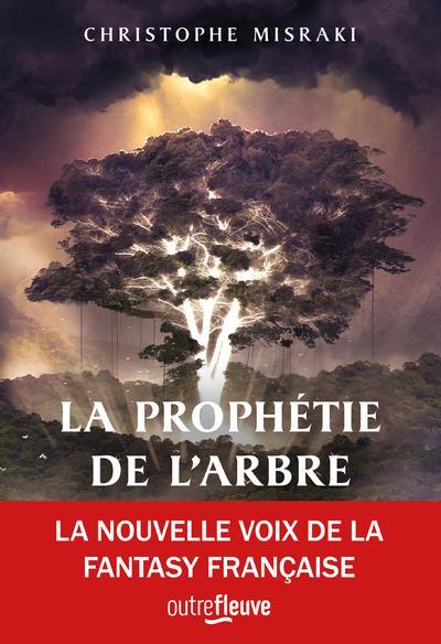 LA PROPHETIE DE L'ARBRE MISRAKI CHRISTOPHE FLEUVE NOIR