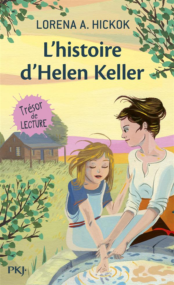 HICKOK, LORENA A. - L'HISTOIRE D'HELEN KELLER