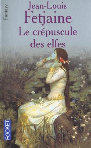 LE CREPUSCULE DES ELFES