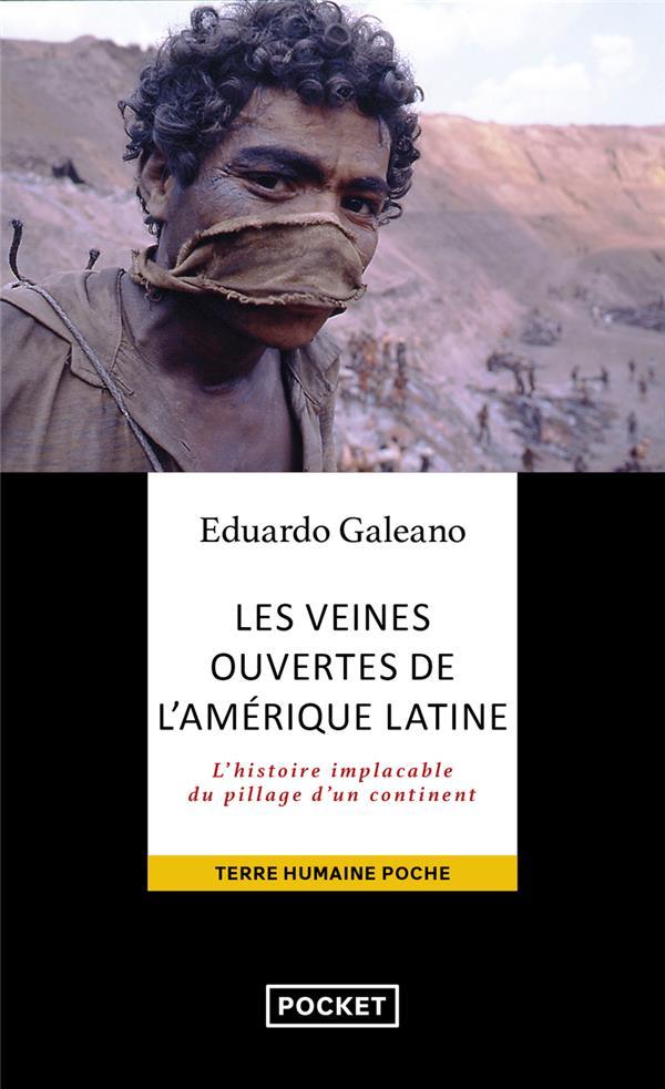 LES VEINES OUVERTES DE L'AMERIQUE LATINE