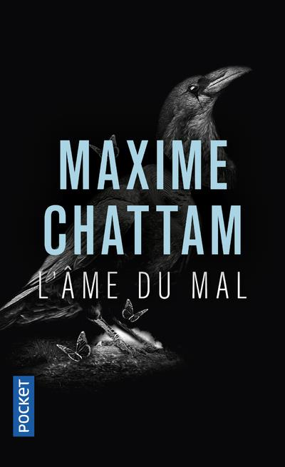 L'AME DU MAL CHATTAM, MAXIME POCKET