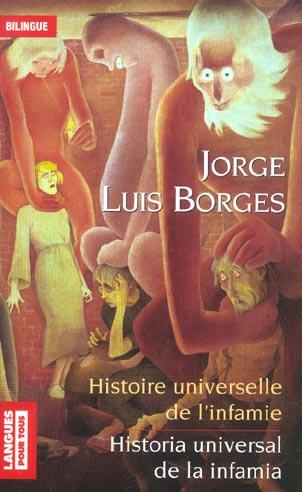 HISTOIRE UNIVERSELLE DE L'INFAMIE