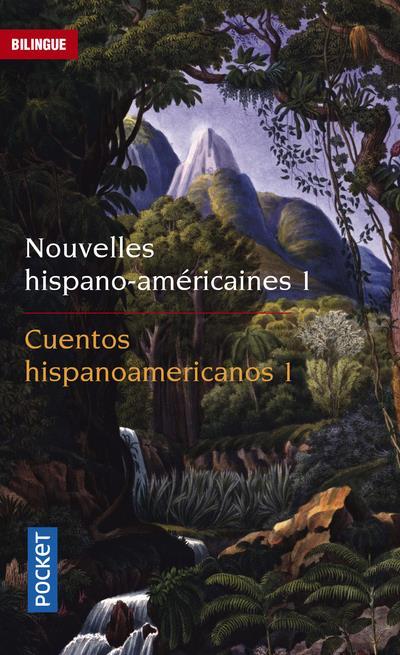 NOUVELLES HISPANO AMERICAINES   TOME 1   VOL01