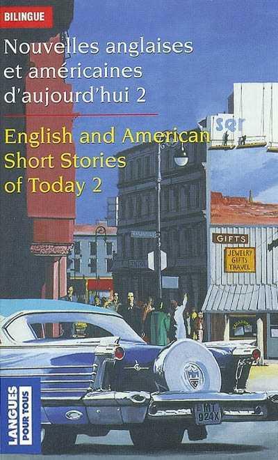 NOUVELLES ANGLAISES ET AMERICAINES D'AUJOURD'HUI - TOME 2 - VOLUME 02