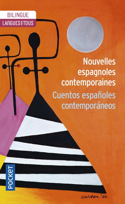 NOUVELLES ESPAGNOLES CONTEMPORAINES - TOME 1 COLLECTIF POCKET