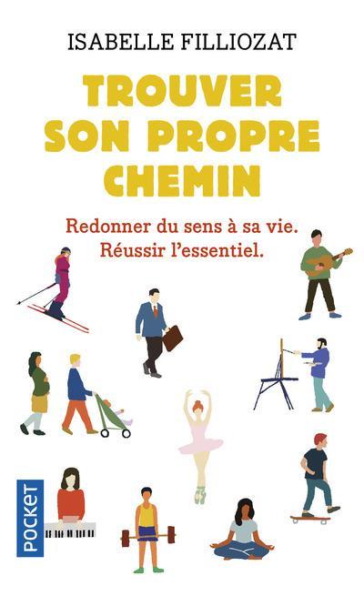 TROUVER SON PROPRE CHEMIN