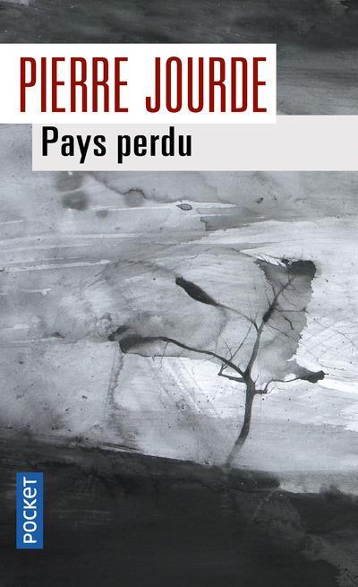 PAYS PERDU