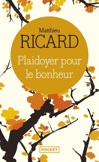 RICARD, MATTHIEU - PLAIDOYER POUR LE BONHEUR