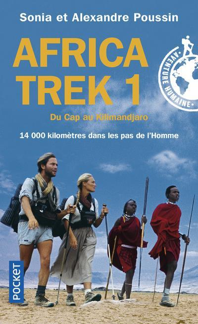 AFRICA TREK - TOME 1 DU CAP AU KILIMANDJARO - VOL1 POUSSIN SONIA POCKET