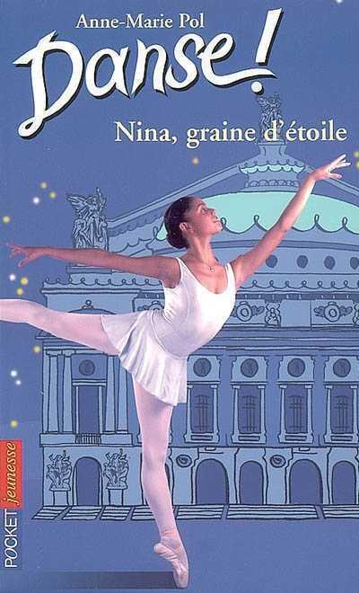 1. NINA  GRAINE D'ETOILE POL ANNE-MARIE POCKET
