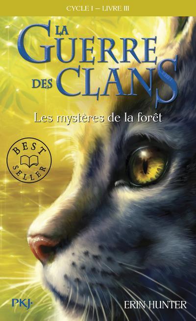 LA GUERRE DES CLANS CYCLE I - TOME 3 LES MYSTERES DE LA FORET HUNTER ERIN POCKET