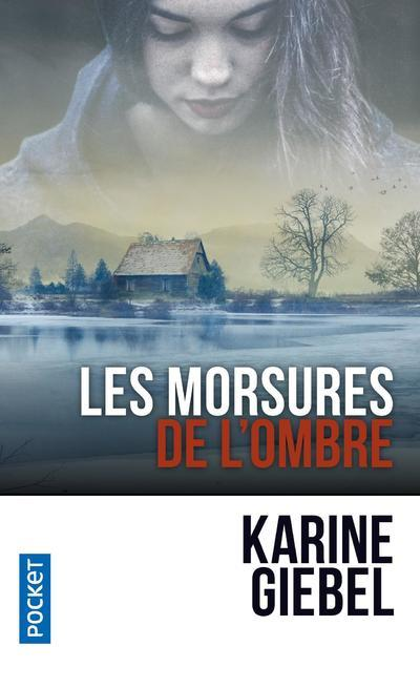 LES MORSURES DE L'OMBRE GIEBEL, KARINE POCKET