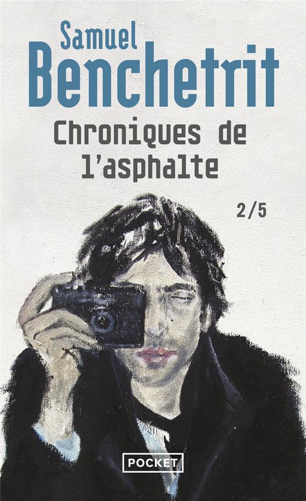 CHRONIQUES DE L'ASPHALTE T.2 BENCHETRIT SAMUEL POCKET