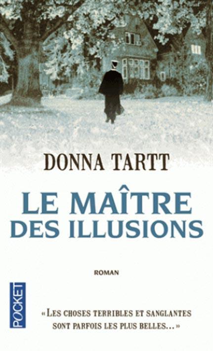 LE MAITRE DES ILLUSIONS TARTT DONNA POCKET