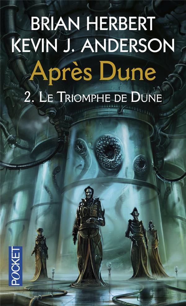 APRES DUNE T.2  -  LE TRIOMPHE DE DUNE HERBERT, BRIAN  POCKET