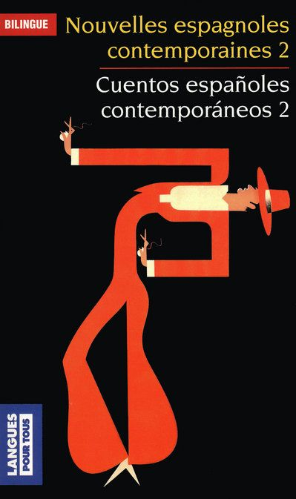 NOUVELLES ESPAGNOLES CONTEMPORAINES - TOME 2  CUENTOS ESPANOLES CONTEMPORANEOS - TOME 2