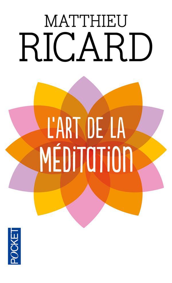 L'ART DE LA MEDITATION RICARD MATTHIEU POCKET