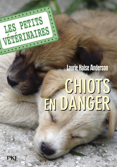 LES PETITS VETERINAIRES T.1  -  CHIOTS EN DANGER ANDERSON, L.H. POCKET