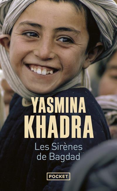 KHADRA, YASMINA - LES SIRENES DE BAGDAD
