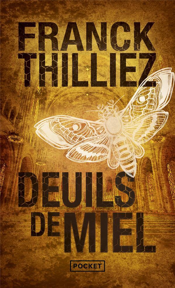 DEUILS DE MIEL THILLIEZ/FRANCK POCKET