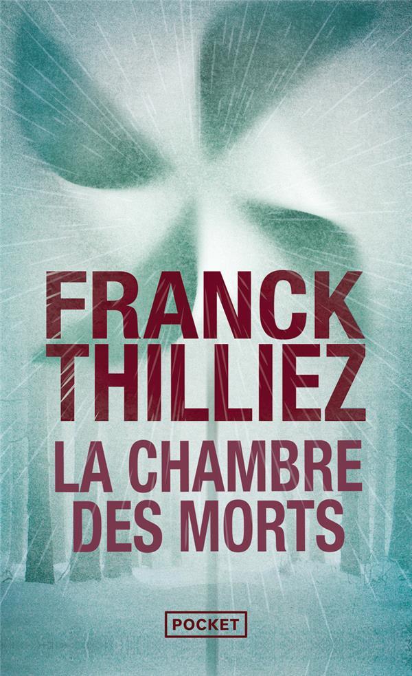 THILLIEZ/FRANCK - LA CHAMBRE DES MORTS