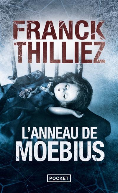 L'ANNEAU DE MOEBIUS THILLIEZ/FRANCK POCKET