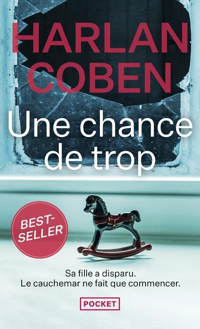 UNE CHANCE DE TROP COBEN, HARLAN POCKET