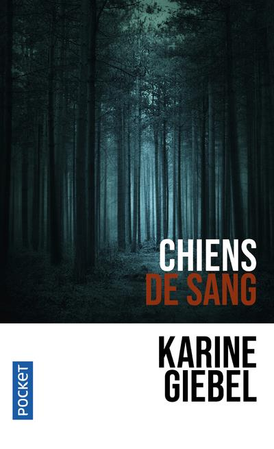 GIEBEL KARINE - CHIENS DE SANG