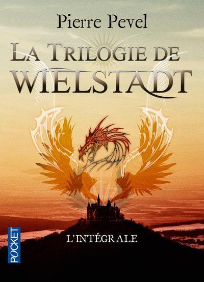 LA TRILOGIE DE WIELSTADT  -  INTEGRALE PEVEL, PIERRE POCKET
