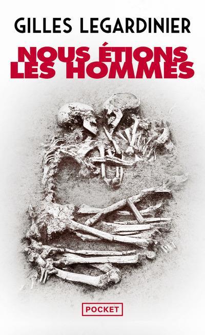 NOUS ETIONS LES HOMMES Legardinier Gilles Pocket