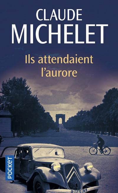 ILS ATTENDAIENT L'AURORE MICHELET CLAUDE POCKET