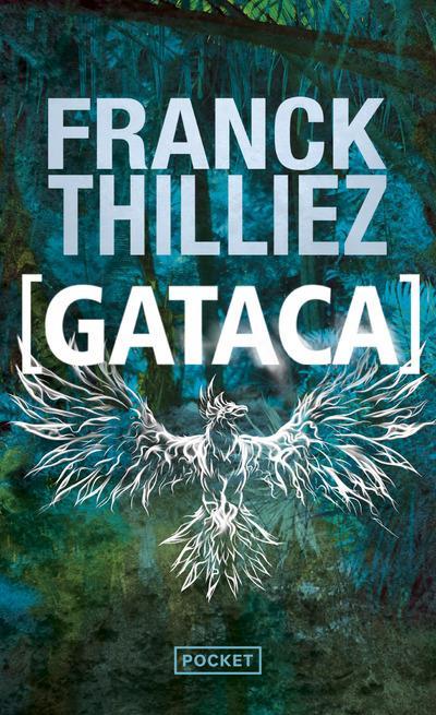 GATACA THILLIEZ FRANCK POCKET