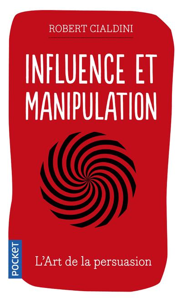 INFLUENCE ET MANIPULATION CIALDINI, ROBERT B. Pocket