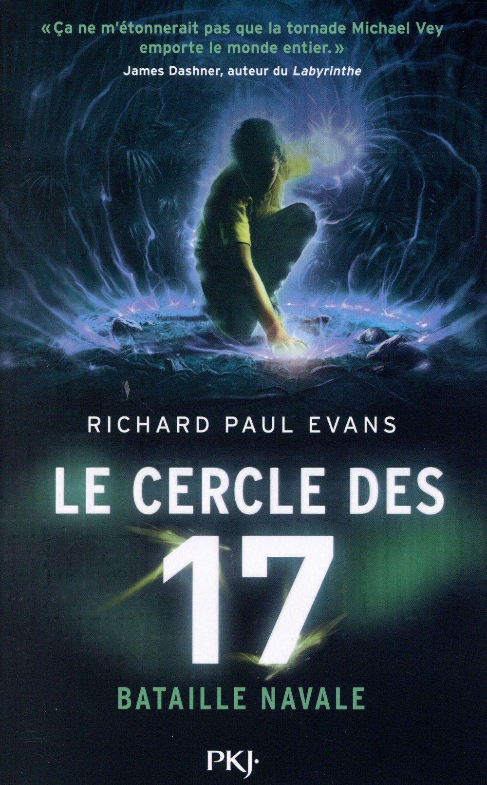 LE CERCLE DES 17 T.3  -  BATAILLE NAVALE EVANS RICHARD PAUL Pocket jeunesse