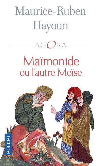 MAIMONIDE OU L-AUTRE MOISE HAYOUN/JOLIVET POCKET