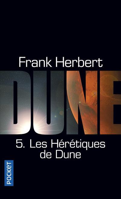 LES HERETIQUES DE DUNE HERBERT, FRANK POCKET