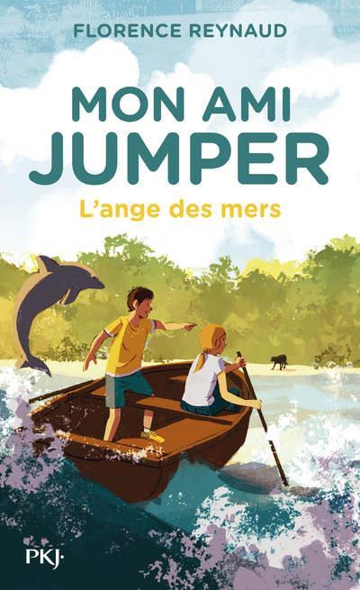 MON AMI JUMPER T.2  -  L'ANGE DES MERS REYNAUD, FLORENCE POCKET
