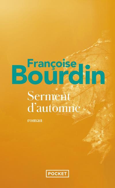 SERMENT D'AUTOMNE BOURDIN, FRANCOISE Pocket