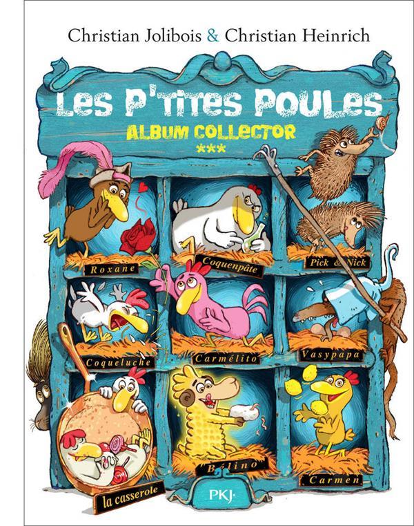 LES P'TITES POULES  -  INTEGRALE VOL.3  -  T.9 A T.12 JOLIBOIS/HEINRICH Pocket jeunesse