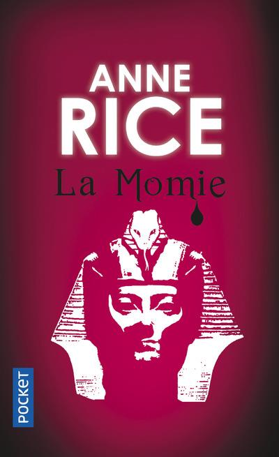 Rice Anne - LA MOMIE