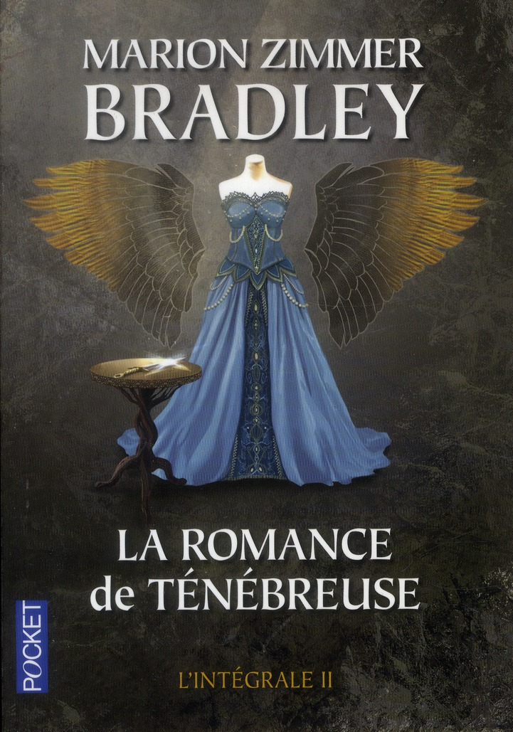 LA ROMANCE DE TENEBREUSE  -  INTEGRALE T.2 BRADLEY/LACKEY Pocket