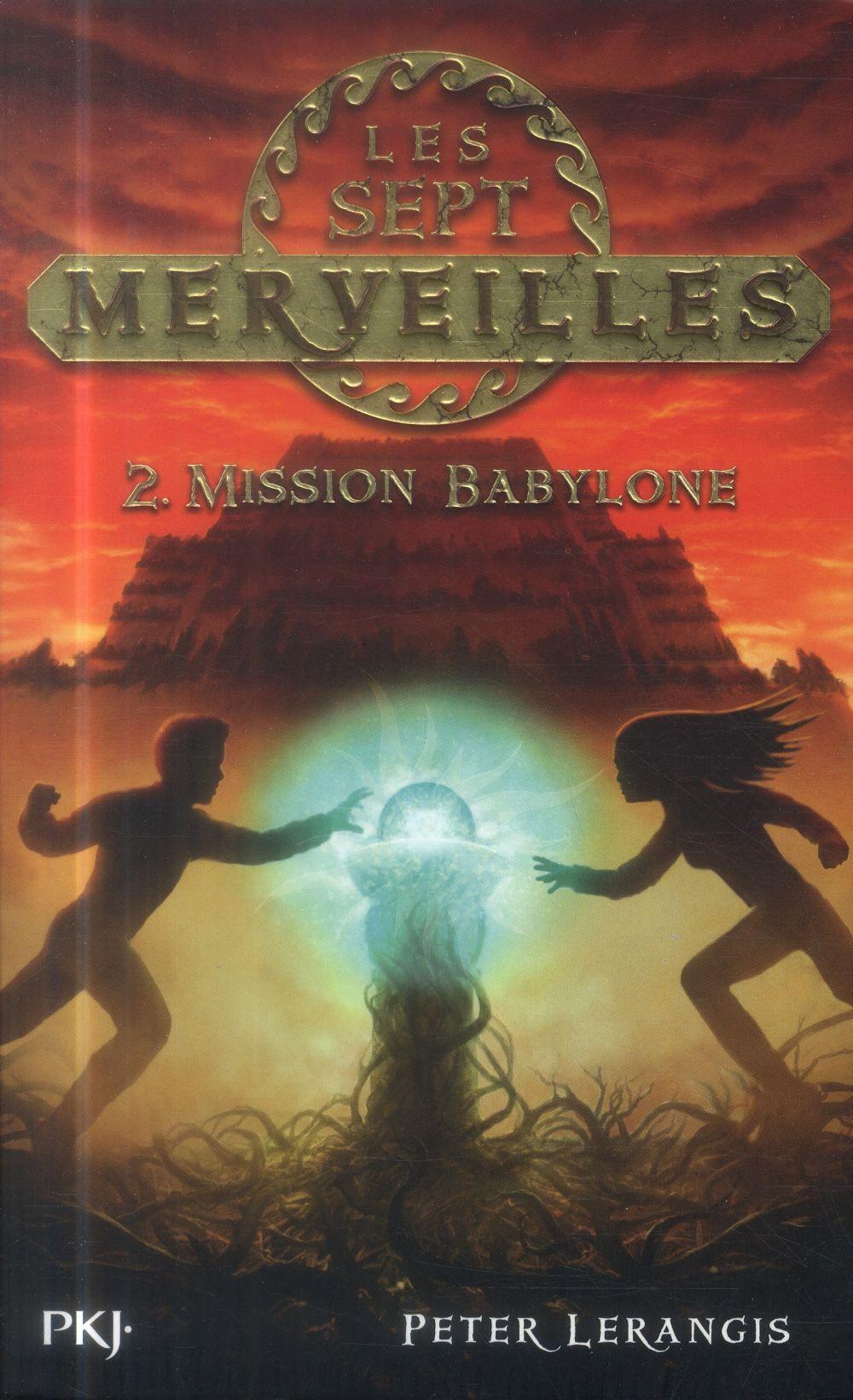 LES SEPT MERVEILLES T.2  -  MISSION BABYLONE LERANGIS PETER Pocket jeunesse
