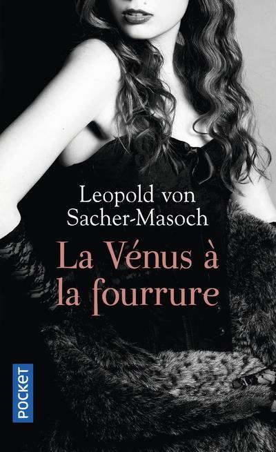 LA VENUS A LA FOURRURE Sacher-Masoch Leopold von Pocket
