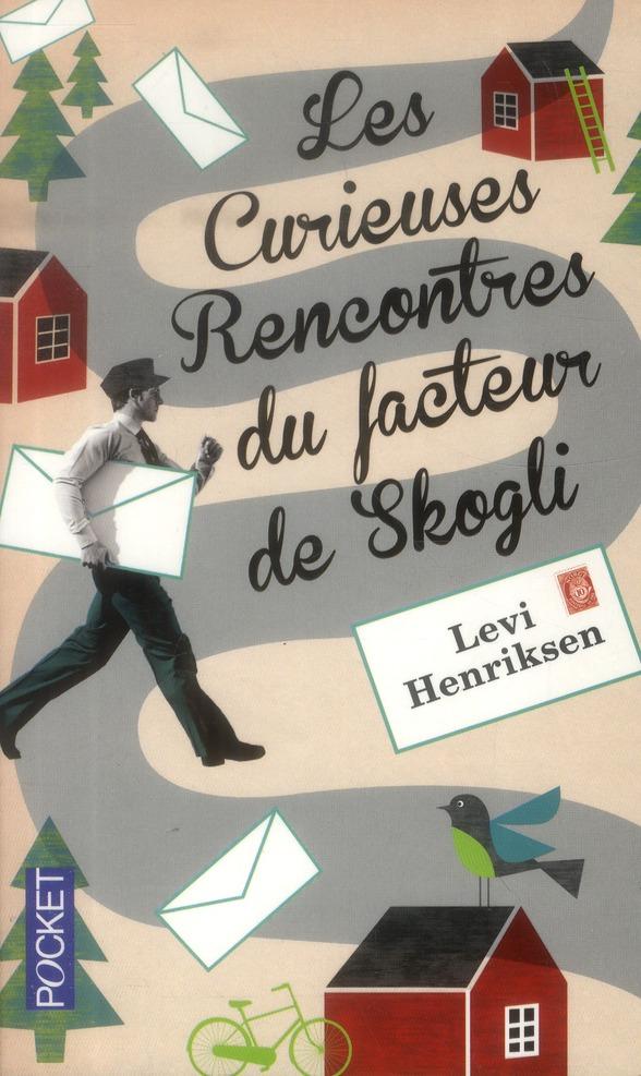 LES CURIEUSES RENCONTRES DU FACTEUR DE SKOGLI