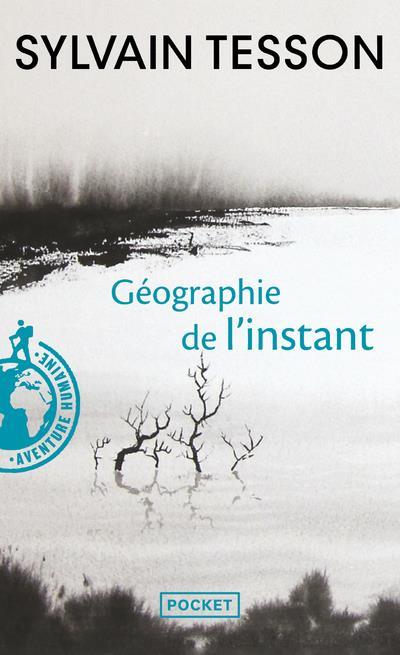 GEOGRAPHIE DE L'INSTANT