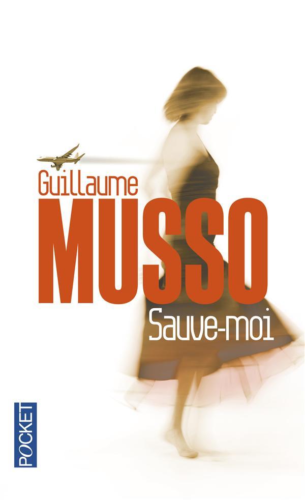 Musso Guillaume - SAUVE-MOI