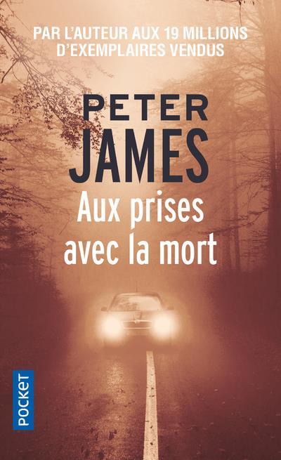 AUX PRISES AVEC LA MORT James Peter Pocket