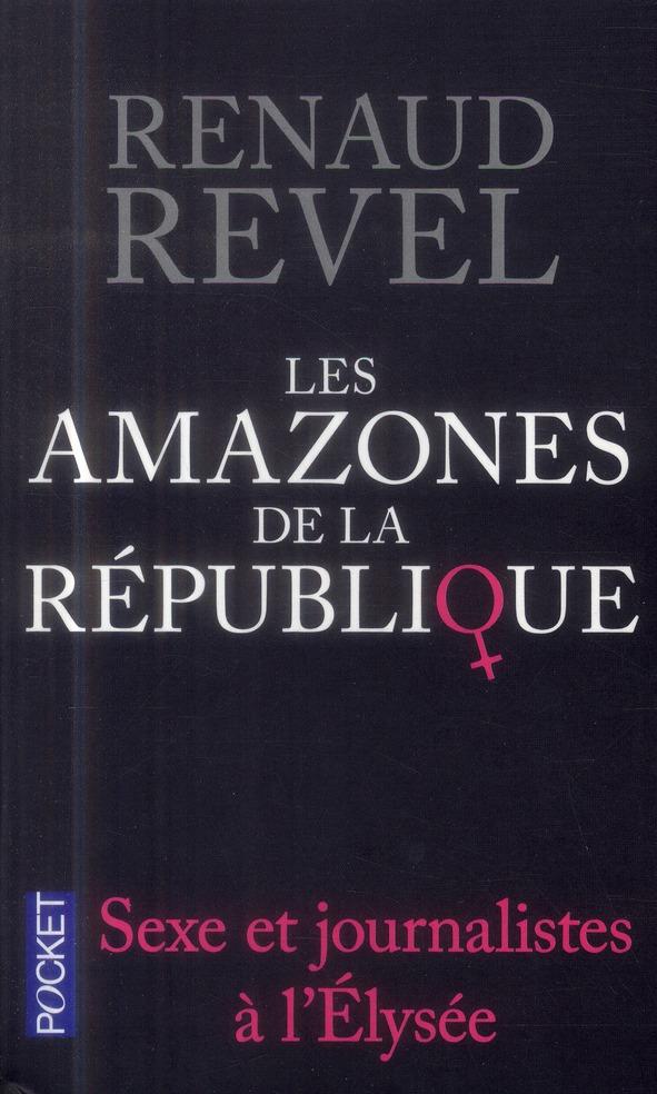 Revel Renaud - LES AMAZONES DE LA REPUBLIQUE