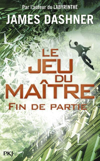 LE JEU DU MAITRE T.3  -  FIN DE PARTIE DASHNER JAMES POCKET